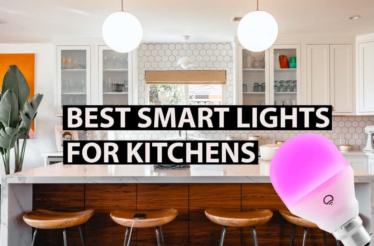best smart lights for kitchens