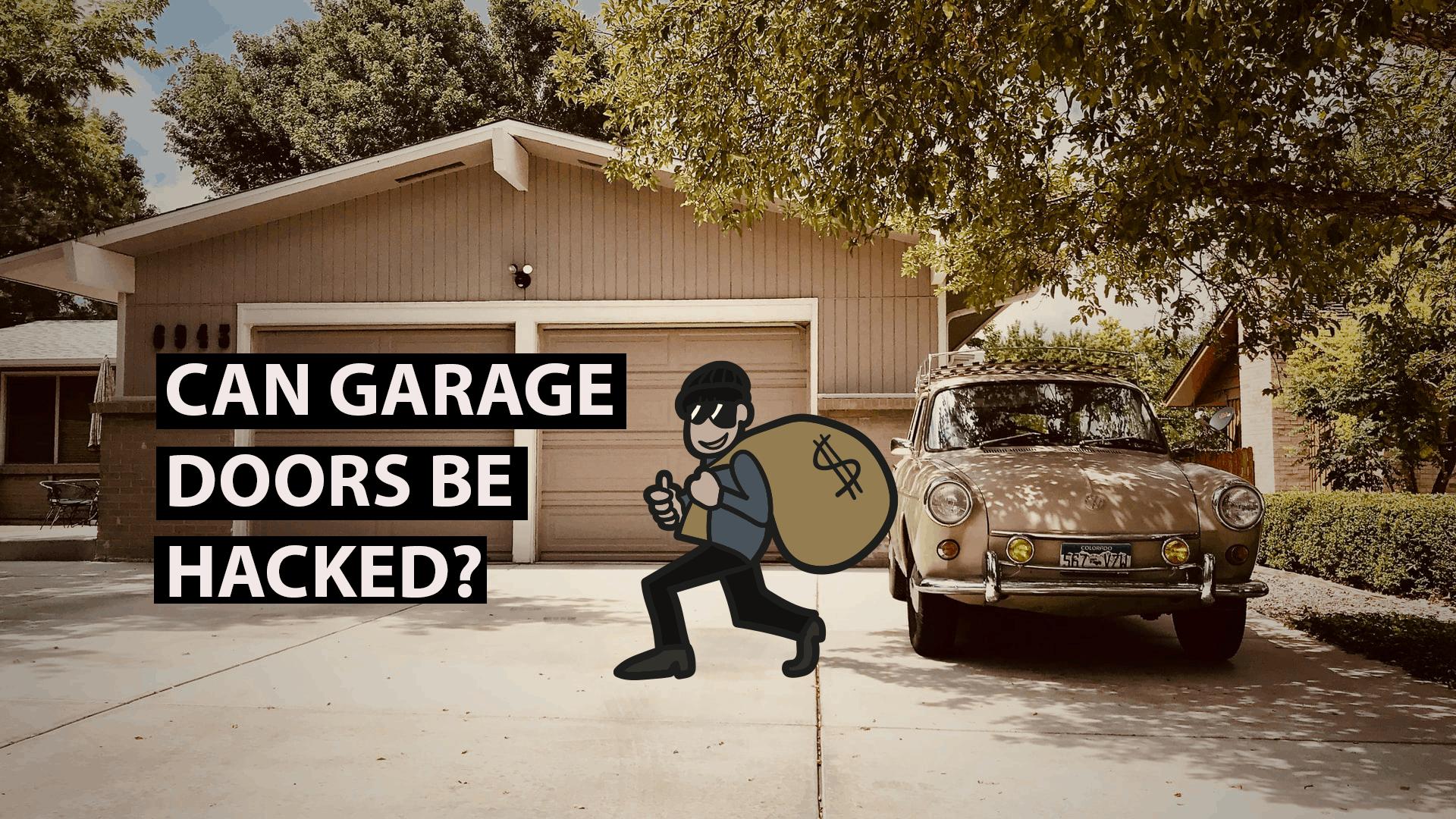 can garage doors be hacked