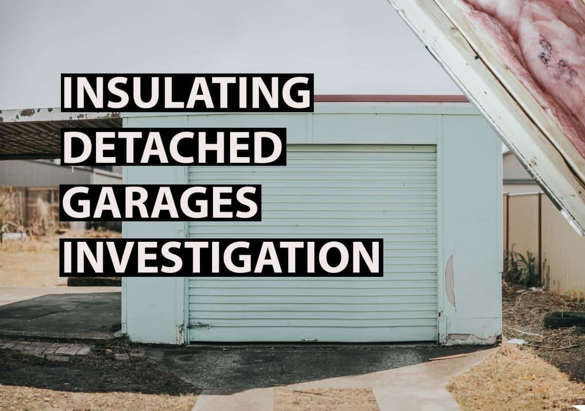 insulating detached garage