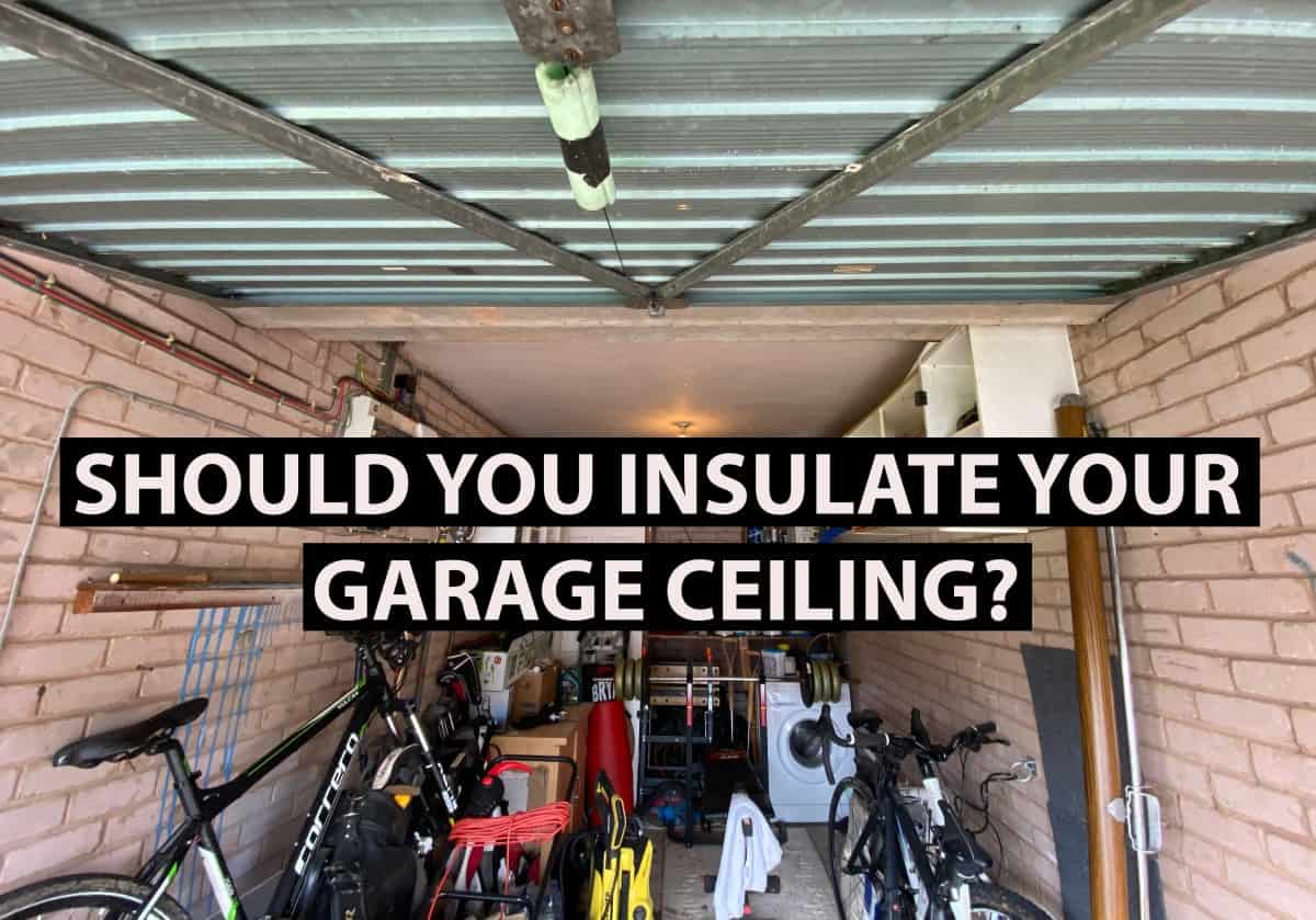 should you insulate your garage ceiling