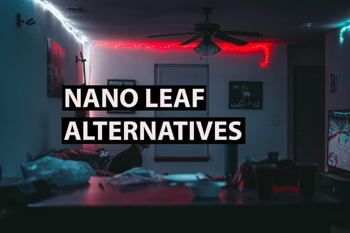 nano leaf alternatives