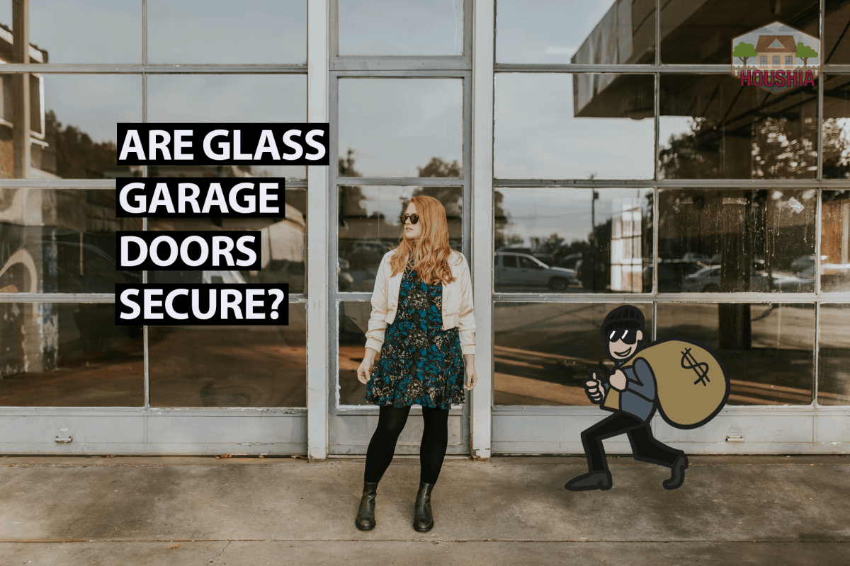 ARE GLASS GARAGE DOORS SECURE