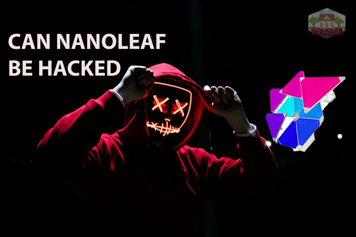 CAN NANOLEAF BE HACKED