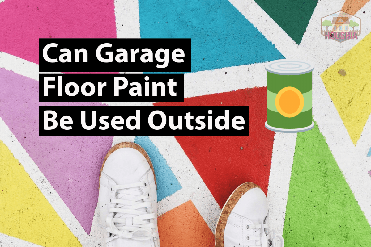 Can Garage Floor Paint Be Used Outside