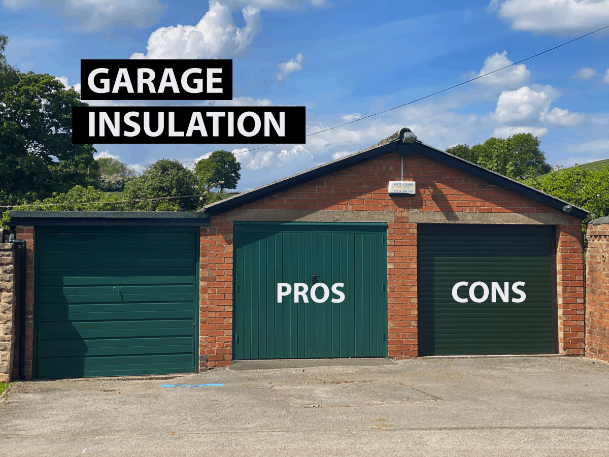 GARAGE INSULATION PROS AND CONS