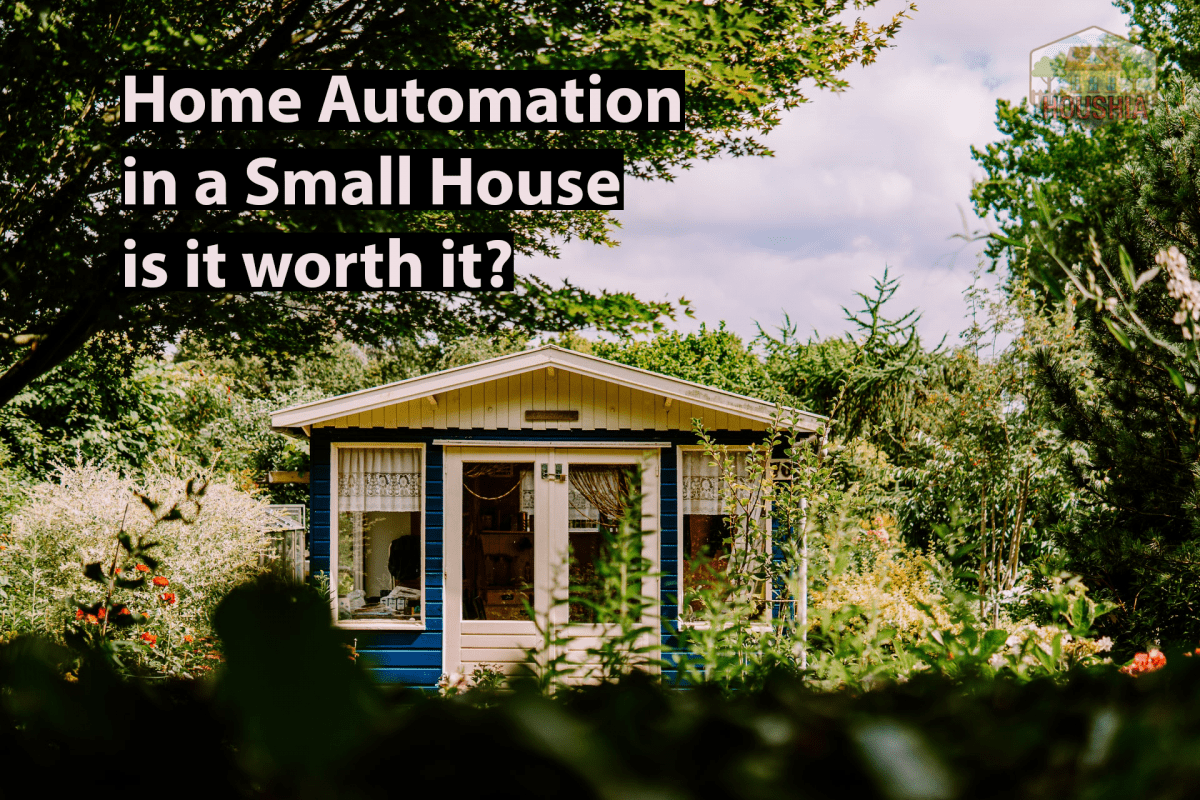 HOME AUTOMATION IN A SMALL HOUSE