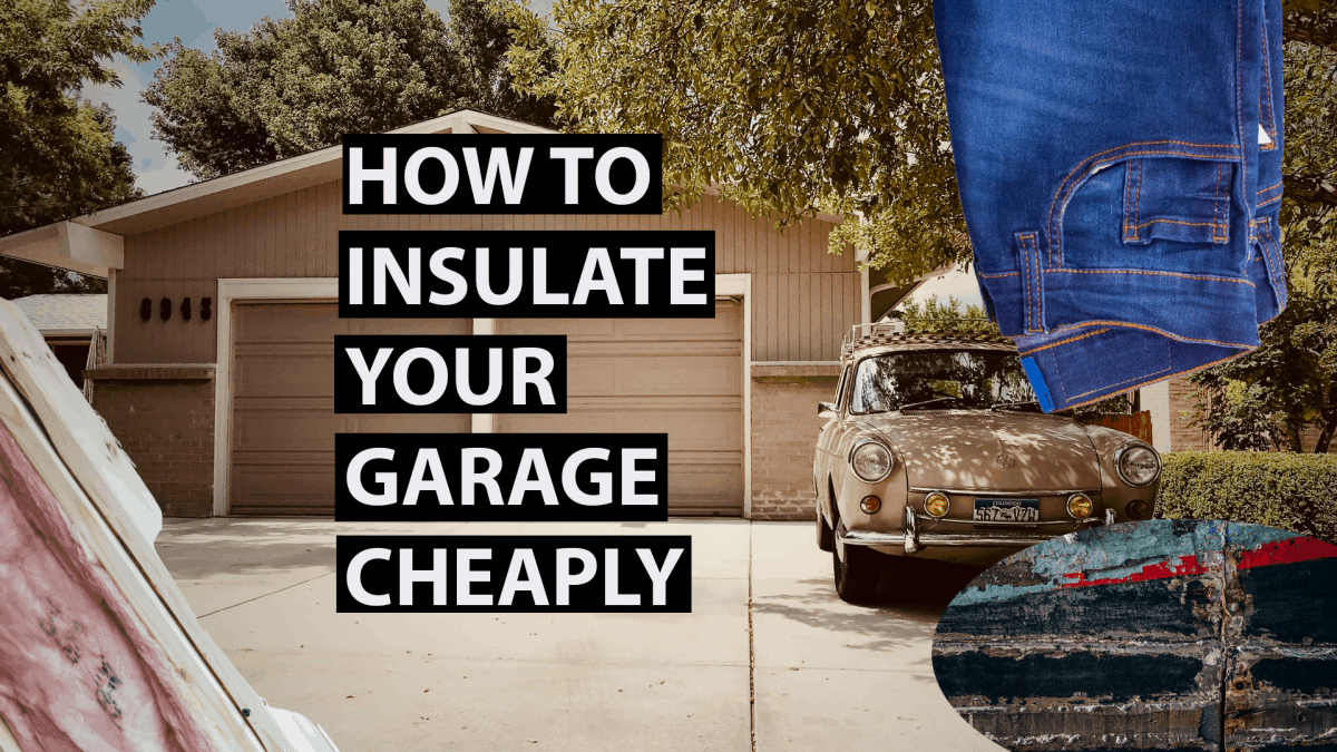 HOW TO INSULATE YOUR GARAGE CHEAPLY
