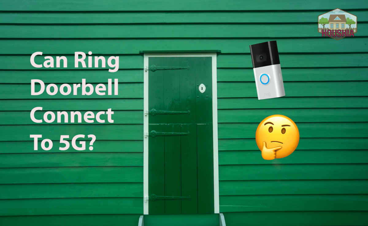 Can Ring Doorbell Connect To 5g
