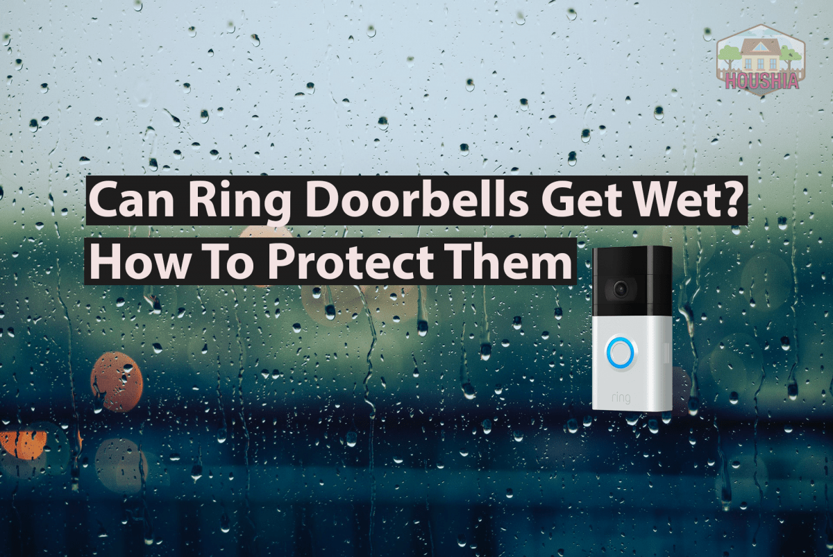 Can Ring Doorbells Get Wet How To Protect Them