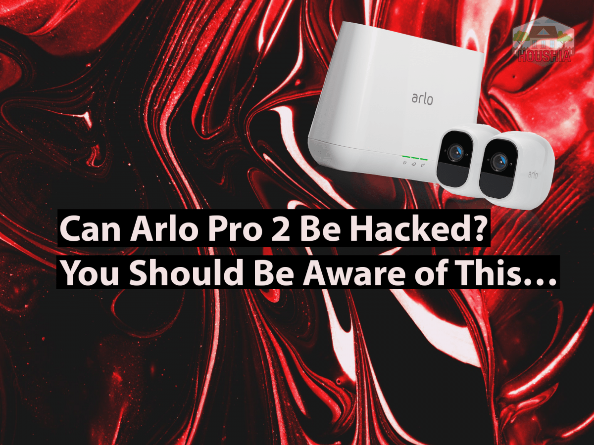 can arlo pro 2 be hacked