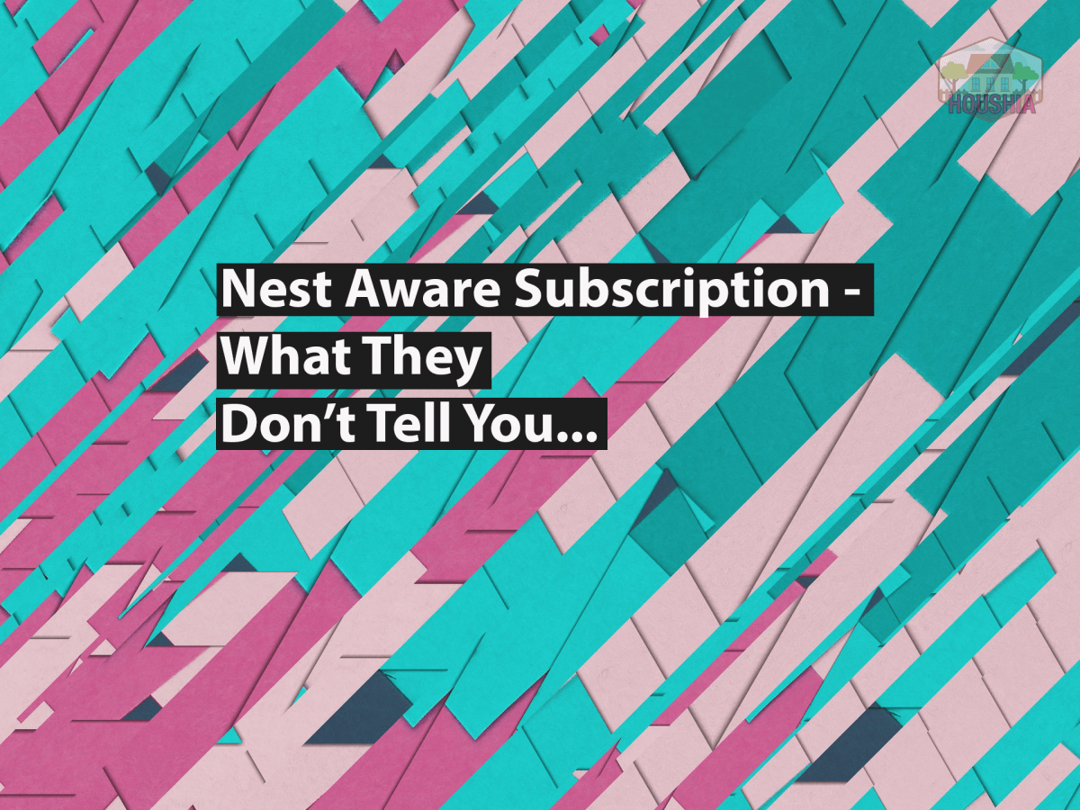 Nest Aware Subscription What They Don't Tell You