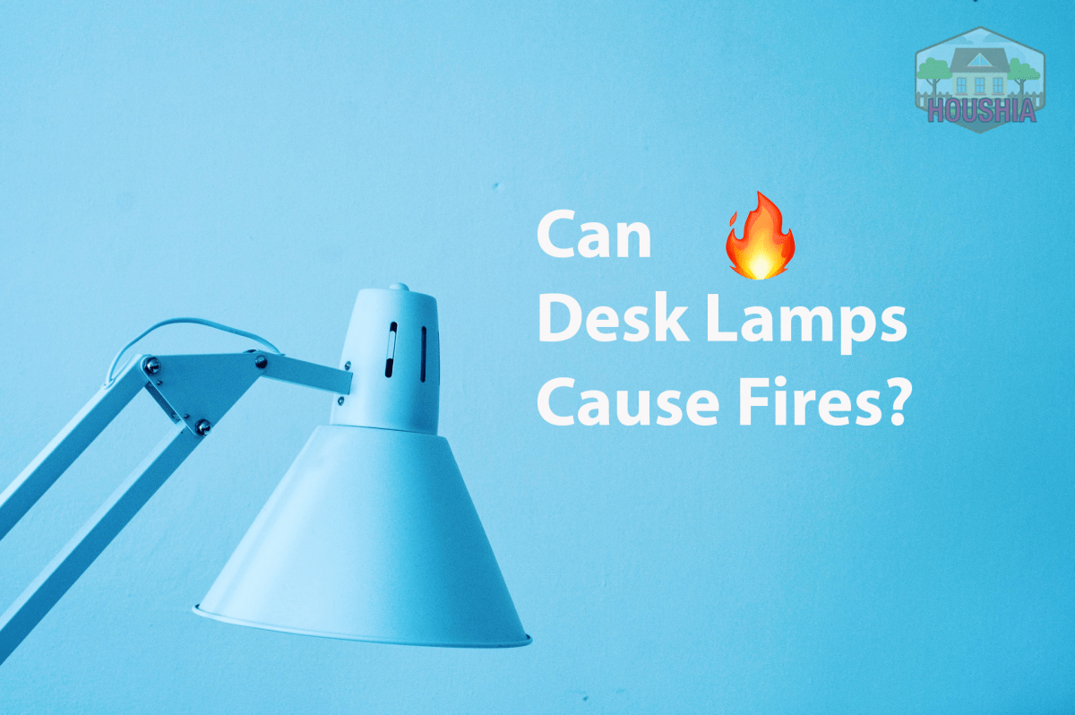 can desk lambs cause fires