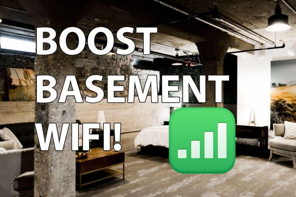 Wifi Work In Basements, How To Boost Wifi In Basement