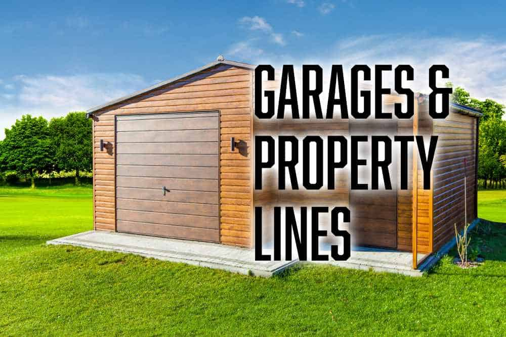 how close to property line can I build a garage